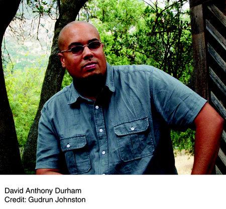 Image of David Anthony Durham
