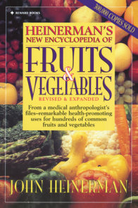 Heinerman's New Encyclopedia of Fruits & Vegetables