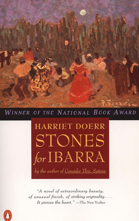 Stones for Ibarra by Harriet Doerr