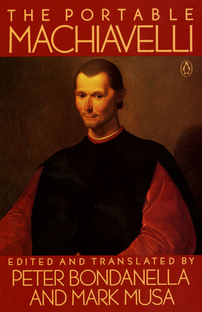 The Portable Machiavelli by Niccolo Machiavelli