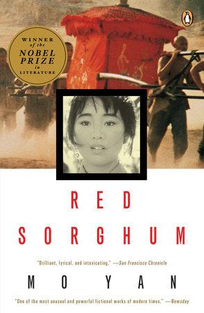 Red Sorghum by Mo Yan