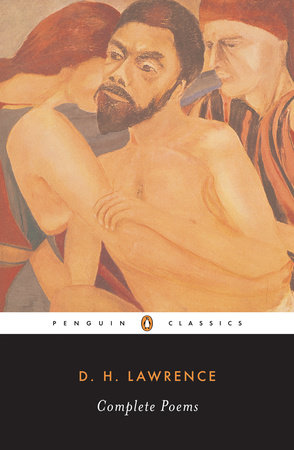 Complete Poems by D. H. Lawrence