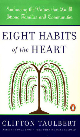 Eight Habits of the Heart by Clifton L. Taulbert