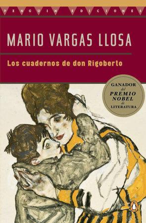 Los Cuadernos de Don Rigoberto by Mario Vargas Llosa