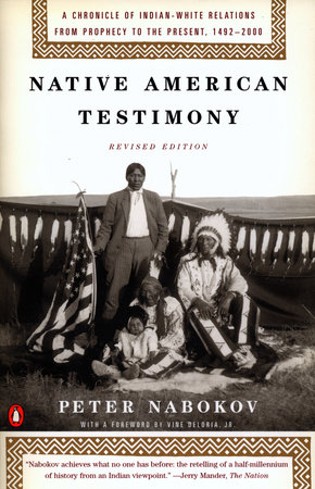 Native American Testimony by Peter Nabokov