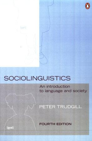 Sociolinguistics by Peter Trudgill