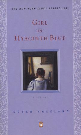 Girl in Hyacinth Blue by Susan Vreeland