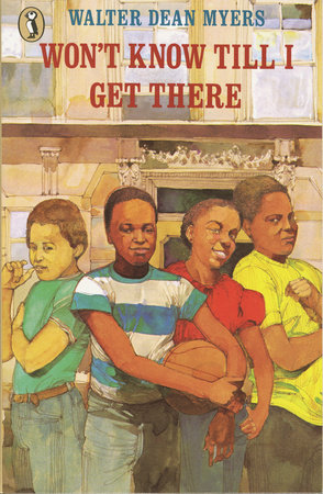 Won't Know 'Til I Get There by Walter Dean Myers