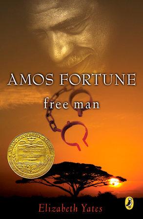 Amos Fortune, Free Man by Elizabeth Yates