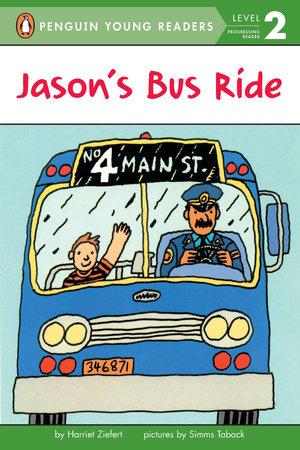 Jason's Bus Ride by Harriet Ziefert