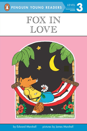 Fox in Love by Edward Marshall; Illustrated by James Marshall