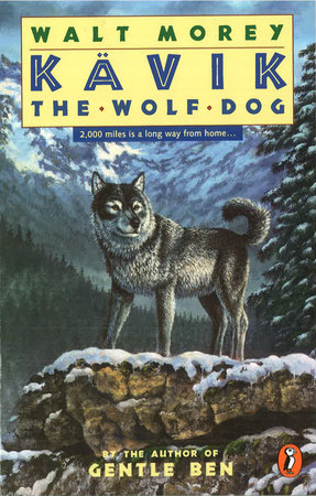 Kavik the Wolf Dog by Walt Morey