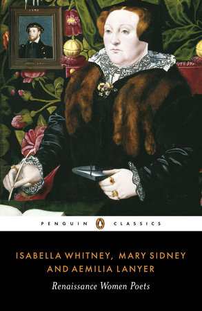 Renaissance Women Poets by Isabella Whitney, Mary Sidney and Aemilia Lanyer