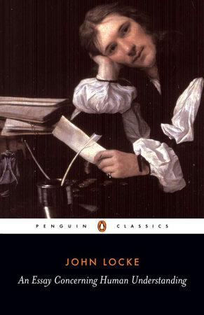 An Essay Concerning Human Understanding by John Locke