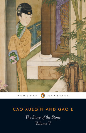 The Story of the Stone, Volume V by Cao Xueqin and Gao E