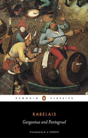 Gargantua and Pantagruel by Francois Rabelais
