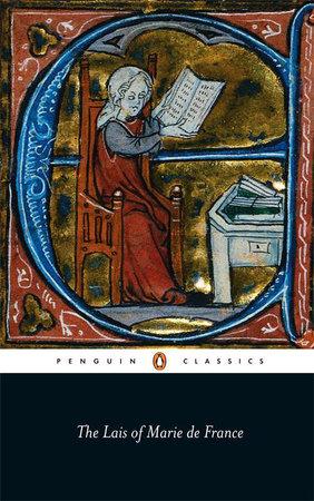 The Lais of Marie de France by Marie de France