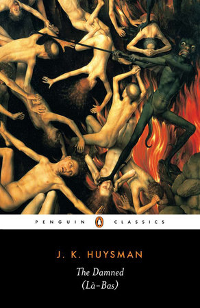 The Damned (La Bas) by Joris-Karl Huysmans