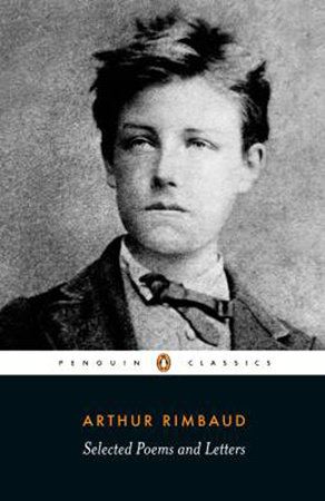 Selected Poems and Letters (Rimbaud, Arthur) by Arthur Rimbaud