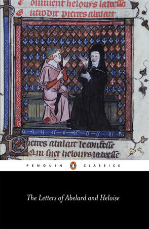 The Letters of Abelard and Heloise by Peter Abelard and Héloïse