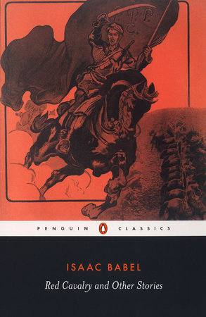 Red Cavalry and Other Stories by Isaac Babel
