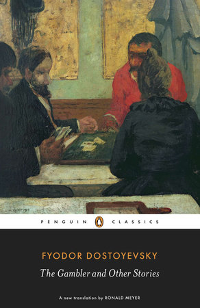 The Gambler and Other Stories by Fyodor Dostoyevsky