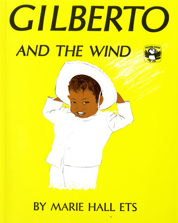 Gilberto and the Wind by Marie Hall Ets