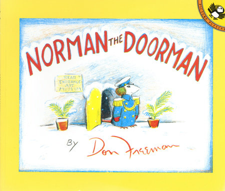 Norman the Doorman by Don Freeman