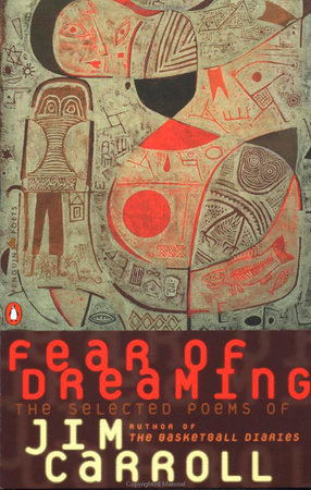 Fear of Dreaming by Jim Carroll