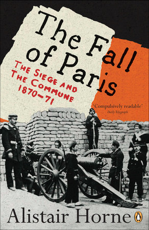 The Fall of Paris by Alistair Horne