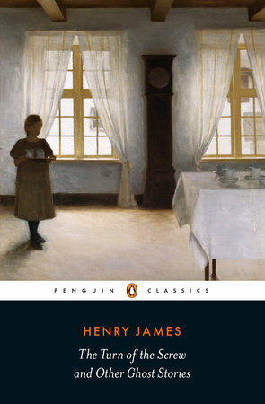 The Turn of the Screw and Other Ghost Stories by Henry James