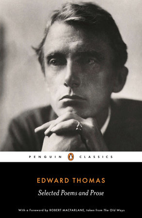 Selected Poems and Prose by Edward Thomas