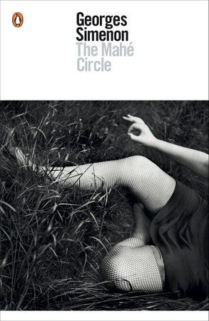 The Mahé Circle by Georges Simenon
