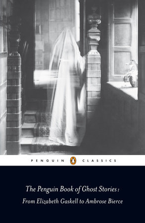 The Penguin Book of Ghost Stories by Various