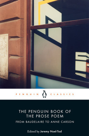 The Penguin Book of the Prose Poem by