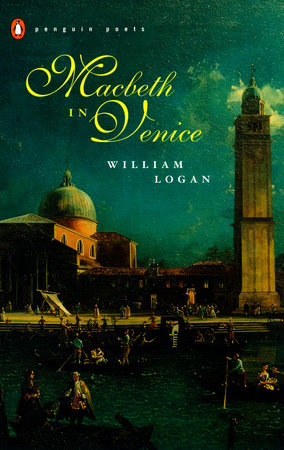 Macbeth in Venice by William Logan