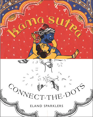 Kama Sutra Connect-the-Dots by Eland Sparklers