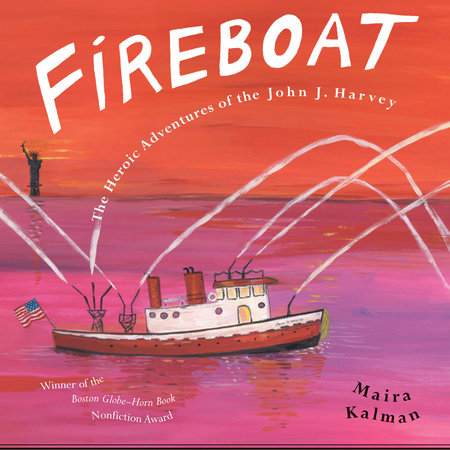 Fireboat by Maira Kalman