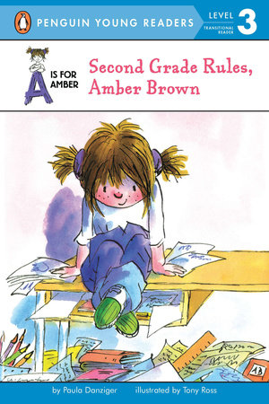 Second Grade Rules, Amber Brown by Paula Danziger; Illustrated by Tony Ross