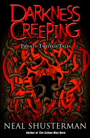 Darkness Creeping by Neal Shusterman