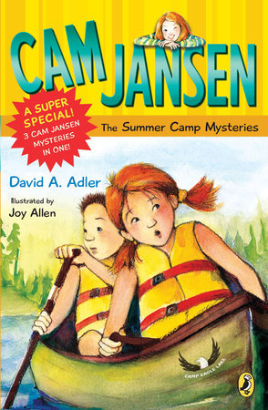 Cam Jansen: Cam Jansen and the Summer Camp Mysteries by David A. Adler
