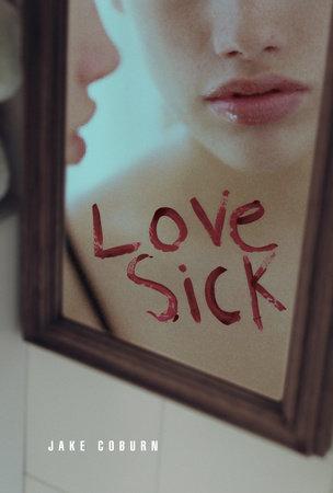 Lovesick by Jake Coburn