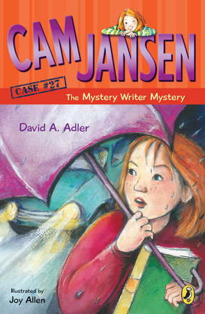 Cam Jansen: Cam Jansen and the Mystery Writer Mystery #27 by David A. Adler