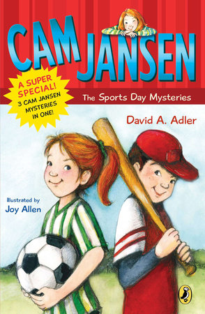 Cam Jansen: Cam Jansen and the Sports Day Mysteries by David A. Adler
