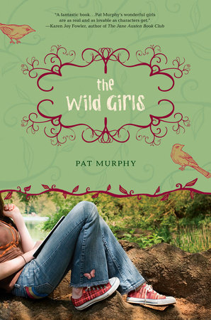 The Wild Girls by Pat Murphy