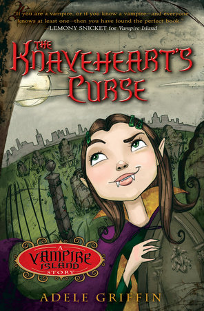 The Knaveheart's Curse by Adele Griffin
