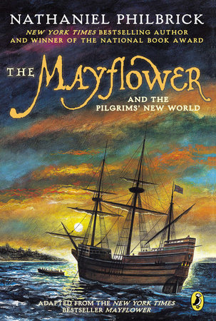 The Mayflower and the Pilgrims' New World by Nathaniel Philbrick