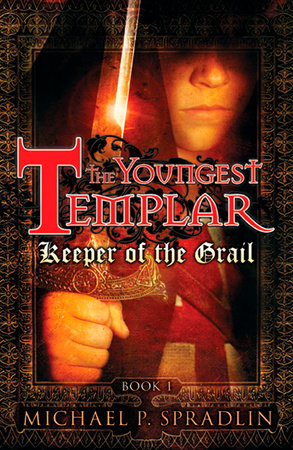 Keeper of the Grail by Michael Spradlin