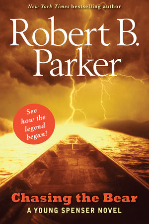 Chasing the Bear by Robert B. Parker