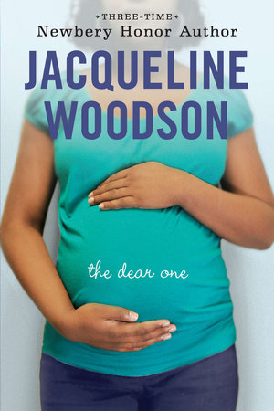 The Dear One by Jacqueline Woodson
